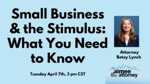 Small Business & the CARES ACT – SBA Loans, Disaster Relief Loans and Paycheck Protection Loans