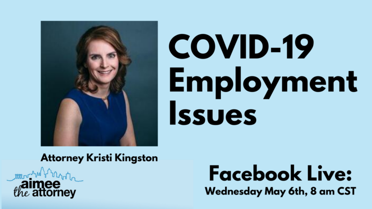 COVID-19 Employment Issues – Employee & Labor Lawyer Explains Our Current Situation