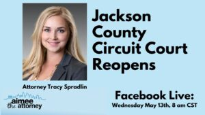 Jackson County Circuit Court Reopens – Missouri Lawyer Explains the Phase One Reopening